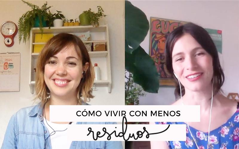 Entrevista a Mariana: Viviendo con menos residuos